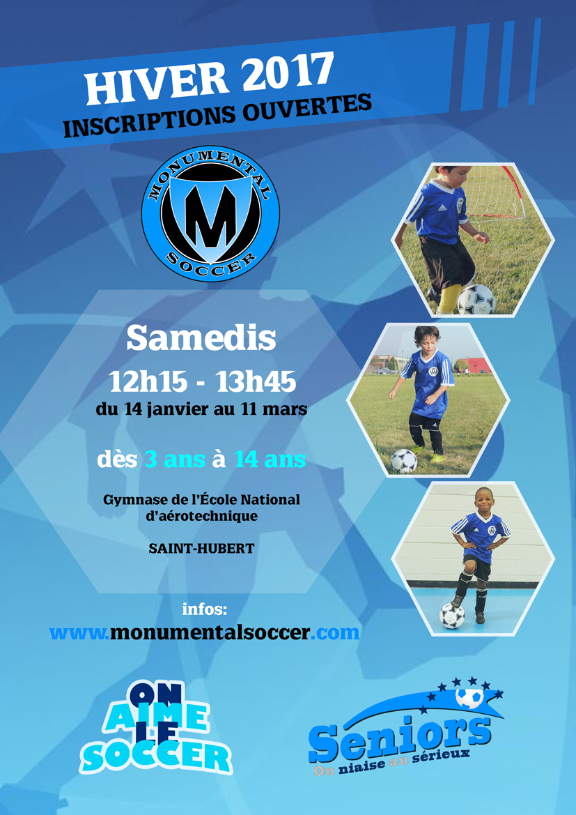 Hiver 2017 inscriptions ouvertes monumentalsoccer - Date fin soldes hiver 2017 ...